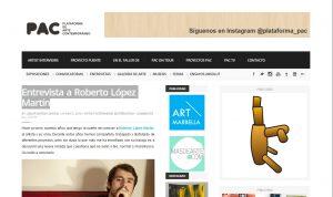 http://www.plataformadeartecontemporaneo.com/pac/entrevista-a-roberto-lopez-martin/