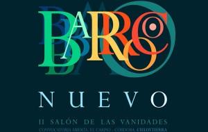 """Exposición colectiva """"II Salón de las Vanidades: Barroco Nuevo"""". Sala de Exposiciones Palacio Ducal de El Carpio. Córdoba."""